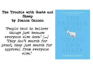 Cover of The Trouble with Goats and Sheep by Joanna Cannon and quote: 'People tend to believe things just because everyone else does.' [...] 'They don't search for proof, they just search for approval from everyone else.'