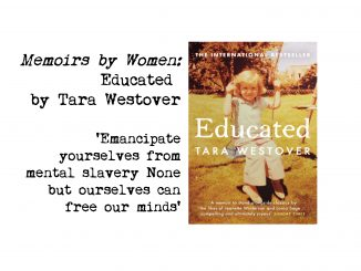 cover of Educated by tara Westover and quote: Emancipate yourselves from mental slavery None but ourselves can free our minds