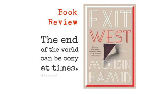 exit west by mohsin hamid book review