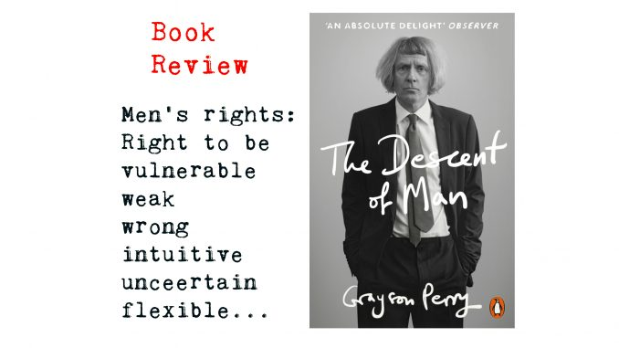 book review of The Descent of Man by Grayson Perry