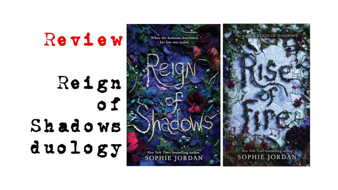 Reign of Shadows duology by Sophie Jordan